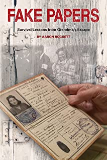 FAKE PAPERS: Survival Lessons from Grandma's Escape