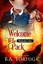 Welcome to the Pack: Midnight Rodeo Series (Midnght Rodeo Book 1)