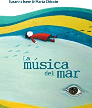 La música del mar (The Music of the Sea) (Spanish Edition)