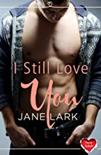 I Still Love You: (A Free New Adult Short Story) (English Edition)