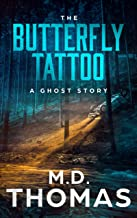 The Butterfly Tattoo: A Ghost Story