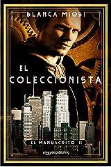 El coleccionista (El manuscrito nº 2) (Spanish Edition) Kindle Edition