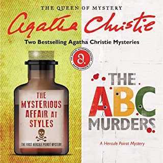The Mysterious Affair at Styles & The ABC Murders: Two Best-Selling Agatha Christie Novels in One Great Audiobook