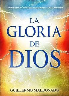 la gloria de dios guillermo maldonado
