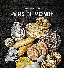 Pains du monde (Beaux Livres Cuisine)