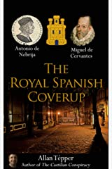 The Royal Spanish Coverup Kindle Edition