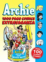 Archie 1000 Page Comics Extravaganza (Archie 1000 Page Digests Book 2)