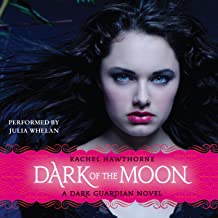 Dark of the Moon: Dark Guardian, Book 3
