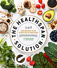 The Healthspan Solution: How and What to Eat to Add Life to Your Years PDF