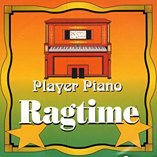 Player Piano - Ragtime