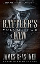 Rattler's Law, Volume Two