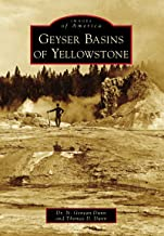 Geyser Basins of Yellowstone (Images of America)