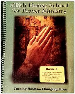 Elijah House School for Prayer Ministry (Basic 1)