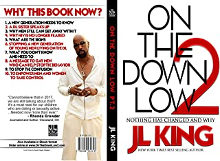 On The Down Low 2: Why nothing has changed!