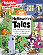 Halloween Tales: Solve the Hidden Pictures® puzzles and fill in the silly stories with stickers! (Highlights™ Hidden Pictu...