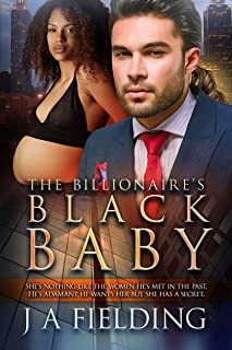 The Billionaire's Black Baby: BWWM Romance (Black Baby Trilogy Book 1)