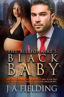 The Billionaire's Black Baby: BWWM Romance (Black Baby Trilogy Book 1)