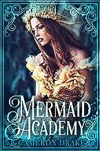 Mermaid Academy (The Mermaid Wars Book 2)