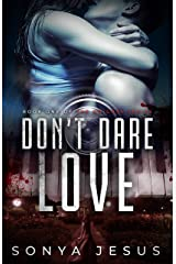 Don't Dare Love: New Adult Psychological Thriller (Knights Book 1) Kindle Edition