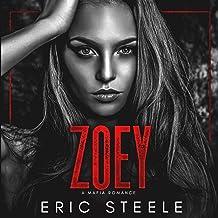 Zoey: A Dark Mafia Romance, Book 6