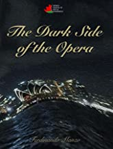 The Dark Side of the Opera