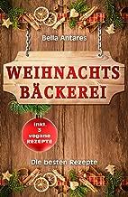 Weihnachtsbäckerei: Die besten Rezepte (German Edition)
