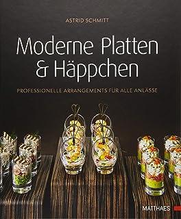 Moderne Platten & Häppchen: Professionelle Arrangem