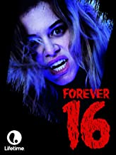 Best forever 16 movie Reviews