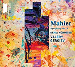 Valery Gergiev - Mahler: Symphony No. 4