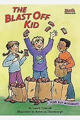 The Blast Off Kid (Math Matters) Kindle Edition