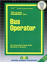 Bus Operator(Passbooks) (Career Examination Passbooks)