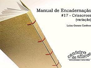 Manual de Encadernação: #17 - Crisscross (variação)