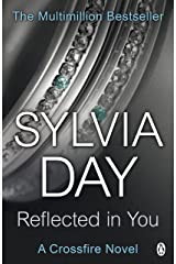 Reflected in You: A Crossfire Novel Kindle Edition