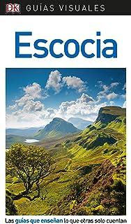 Guía Visual Escocia: Las guías que enseñan lo que otras solo cuentan (GUIAS VISUALES)