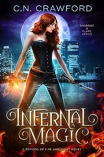 Infernal Magic (Shadows & Flame Series Book 1)