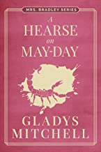 A Hearse on May-Day (Mrs. Bradley)