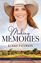 Making Memories (A Mindalby Outback Romance Book 6)