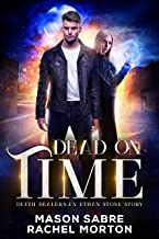 Dead on Time: An Urban Fantasy Story (Death Dealers)