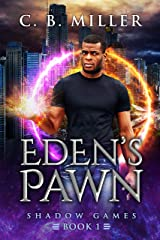Eden's Pawn: Shadow Games Book 1 Kindle Edition