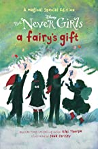 A Fairy's Gift (Disney: The Never Girls)