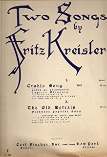 Cradle Song (Caprice Viennois) (From Two Songs By Fritz Kreisler, High Voice in B-Flat with Piano Accompaniment)