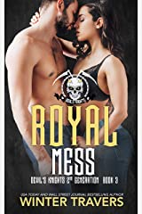 Royal Mess (Devil's Knights 2nd Generation Book 3) Kindle Edition
