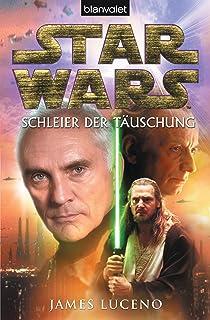 Star Wars - Schleier der Täuschung (German Edition)