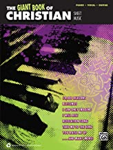 The Giant Book of Christian Sheet Music: Piano/Vocal/Guitar (The Giant Book of Sheet Music)