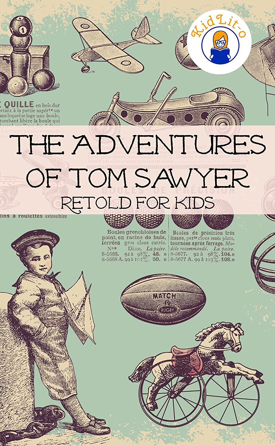 余暇額リーンThe Adventures of Tom Sawyer Retold For Kids (Beginner Reader Classics) (English Edition)