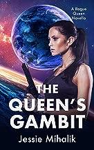 The Queen's Gambit (Rogue Queen Book 1)