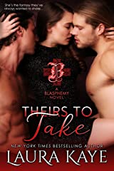 Theirs to Take (Blasphemy) Kindle Edition