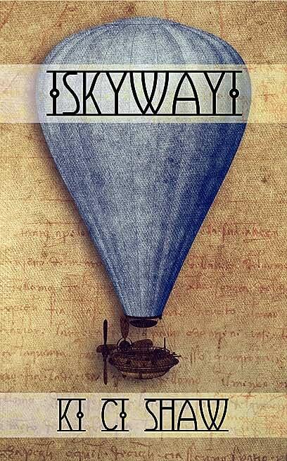 Skyway (English Edition)