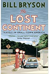 The Lost Continent: Travels in Small-Town America (Bryson Book 12) Kindle Edition
