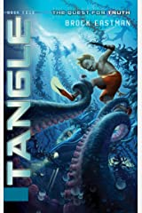Tangle: The Quest for Truth, Book 4 Kindle Edition